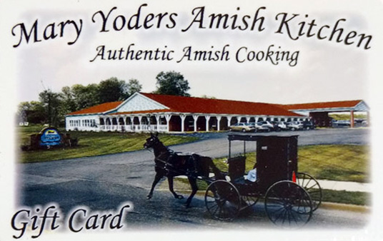gift card to Mary yoders amish kitchen